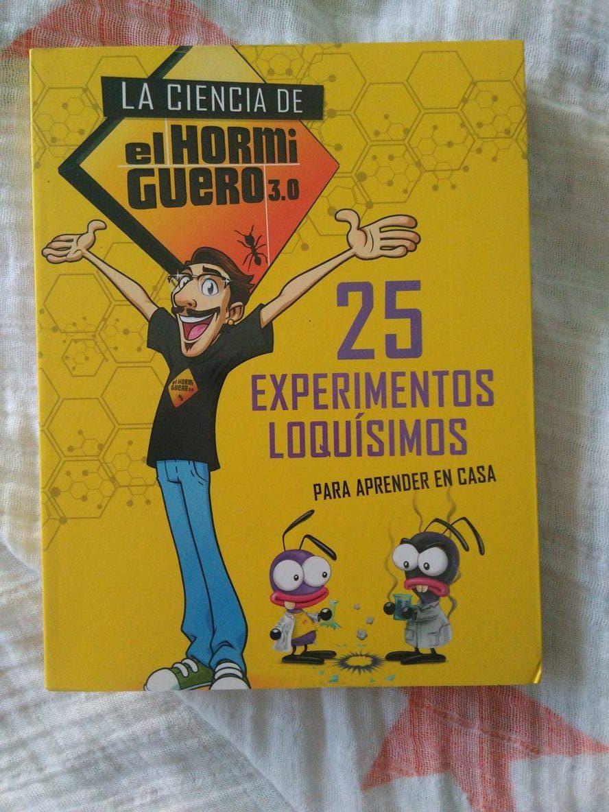 25 experimentos loquísimos para aprender en casa. La ciencia del hormiguero.