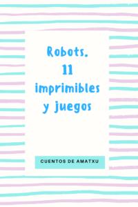 robots-11-imprimiblesy-juegos