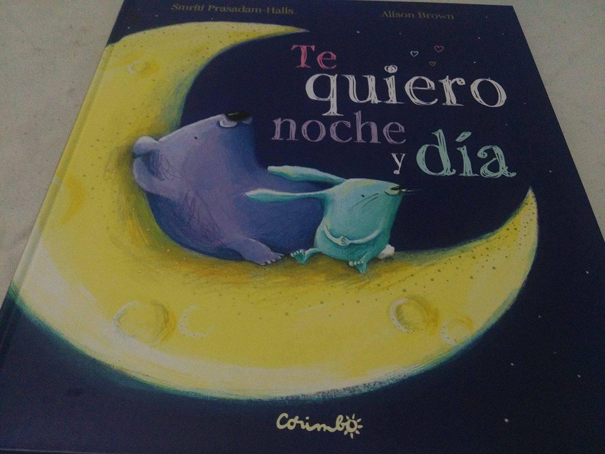 Te quiero noche y día