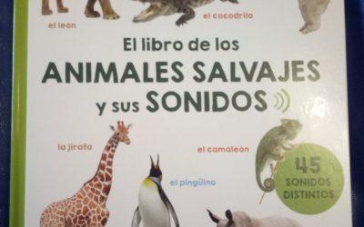 El libro de los animales salvajes y sus sonidos
